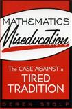 Mathematics Miseducation, Derek Stolp, 1578862264