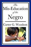 The Mis-Education of the Negro 9781604592269