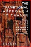 The Transitional Approach to Change, Ambrose, Anthony, 1855752263