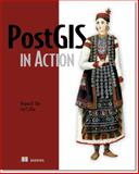 PostGIS in Action, Obe, Regina O. and Hsu, Leo, 1935182269