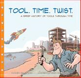 Tool. Time. Twist, David R. Shapiro, 0984442278