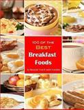 100 of the Best Breakfast Foods, Alexander Trost and Vadim Kravetsky, 1484152271
