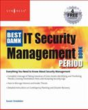 The Best Damn IT Security Management Book Period, Snedaker, Susan and McCrie, Robert, 1597492272