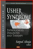 Usher Syndrome : Pathogenesis, Diagnosis and Therapy, Ahuja, Satpal, 1612092276