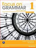Focus on Grammar, Level 1, Schoenberg, Irene E. and Maurer, Jay, 0132862271