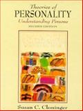 Theories of Personality : Understanding Persons, Cloninger, Susan C., 0134532279