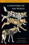 Carnivores of the World, Hunter, Luke, 0691152276