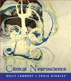 Clinical Neuroscience, Lambert, Kelly and Pilgreen, Janice, 0716752271