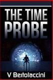 The Time Probe (Part II), V Bertolaccini, 1495342271