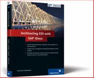 Architecting EDI with SAP IDocs, Hadzipetros, Emmanuel, 1592292275
