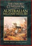 The Oxford Companion to Australian Military History, Dennis, Peter and Grey, Jeffrey, 0195532279