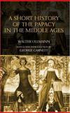 A Short History of the Papacy in the Middle Ages, Walter Ullmann, 0415302277