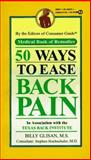 50 Ways to Ease Back Pain, Consumer Guide Editors, 0451182278