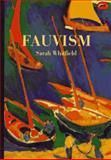 World of Art Sereis Fauvism, Sarah Whitfield and Sarah Whitfiled, 0500202273