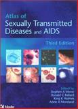 Atlas of Sexually Transmitted Diseases and AIDS, Morse, Stephen A. and Holmes, King K., 0723432279