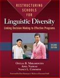 Restructuring Schools for Linguistic Diversity : Linking Decision Making to Effective Programs, Miramontes, Ofelia B. and Nadeau, Adel, 0807752274