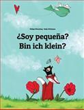 ¿Soy Pequeña? Bin Ich Klein?, Philipp Winterberg, 1493732277