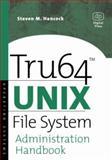 Tru64 UNIX File System Administration Handbook, Hancock, Steven M., 1555582273
