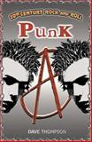 Punk, Dave Thompson, 1896522270