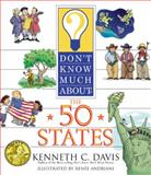 Don't Know Much about the 50 States, Kenneth C. Davis, 0064462277