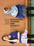 Education, Change and Society, Connell, Raewyn and Welch, Anthony, 0195522273