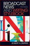 Broadcast News and Writing Stylebook 9780205032273