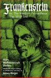 Frankenstein : Or, the Modern Prometheus - The 1818 Text, Shelley, Mary Wollstonecraft, 0226752275