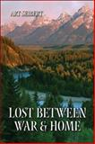 Lost Between War and Home, Art Seibert, 1424102278