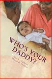 Who's Your Daddy?, David Nelson, 1494262274