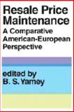 Resale Price Maintenance : A Comparative American-European Perspective, , 0202362272