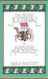 Secret Journal of Alexander MacKenzie, Brian Fawcett, 0889222274
