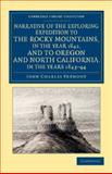 Narrative of the Exploring Expedition to the Rocky Mountains, in the Year 1842, and to Oregon and North California, in the Years 1843-44, Fremont, John Charles, 1108072275