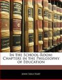 In the School-Room, John Seely Hart, 1141572273