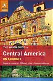 The Rough Guide to Central America on a Budget, Rough Guides, 1405382279