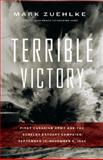 Terrible Victory, Mark Zuehlke, 1553652274
