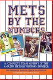 Mets by the Numbers, Jon Springer and Matthew Silverman, 1602392277