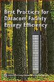 Best Practices for Datacom Facility Energy Efficiency, American Society of Heating Refrigerating and Air-Conditioning Engineers, 1933742275