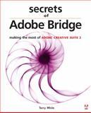 Secrets of Adobe Bridge, Terry White, 0321392272