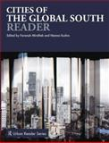 Cities of the Global South Reader, , 0415682274