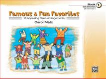 Famous and Fun Familiar Favorites, Carol Matz, 0739032275