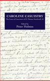 Caroline Casuistry : The Cases of Conscience of Fr Thomas Southwell, SJ, Holmes, Peter, 0902832271
