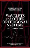 Wavelets and Other Orthogonal Systems, Walter, Gilbert G. and Shen, Xiaoping, 1584882271