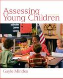 Assessing Young Children, Mindes, Gayle, 0137002270