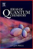 Ideas of Quantum Chemistry, Piela, Lucjan, 0444522271