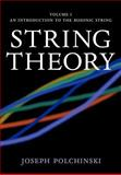 String Theory, Volume 1 : An Introduction to the Bosonic String, Joseph Polchinski, 0521672279