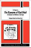 Ransom of Red Chief, Brian Kral, 0876022271