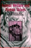 Animal Welfare and Human Values, Preece, Rod and Chamberlain, Lorna, 0889202273
