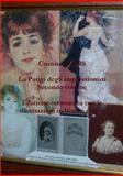 La Parigi Degli Impressionisti Secondo Volume Edizione Economica con le Illustrazioni in Bianco e Nero, Cristina Contilli, 1291662278