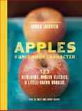 Apples of Uncommon Character, Rowan Jacobsen, 1620402270