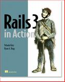 Rails 3 in Action, Katz, Yehuda and Bigg, Ryan, 1935182277